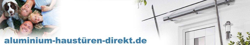 Aluhaustüren, Kuststoffhaustüren, Haustür-Sicherheit, Aktionshaustüren - www.aluminium-haustueren-direkt.de